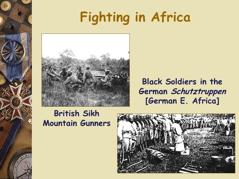 Fighting in Africa Black Soldiers in the German Schutztruppen [German E.